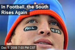 In Football, the South Rises Again