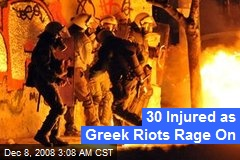30 Injured as Greek Riots Rage On