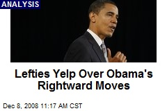 Lefties Yelp Over Obama's Rightward Moves