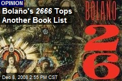 Bolaño's 2666 Tops Another Book List