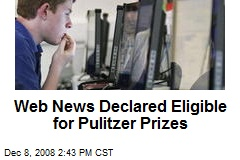 Web News Declared Eligible for Pulitzer Prizes