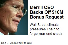 Merrill CEO Backs Off $10M Bonus Request