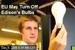 EU May Turn Off Edison's Bulbs