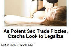 As Potent Sex Trade Fizzles, Czechs Look to Legalize