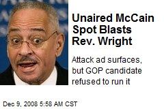 Unaired McCain Spot Blasts Rev. Wright