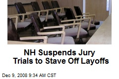 NH Suspends Jury Trials to Stave Off Layoffs
