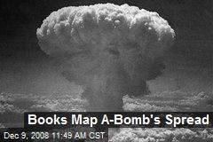 Books Map A-Bomb's Spread