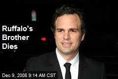 Ruffalo's Brother Dies
