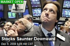 Stocks Saunter Downward