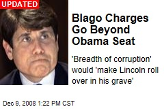 Blago Charges Go Beyond Obama Seat