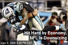 Hit Hard by Economy, NFL Is Downsizing