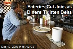 Eateries Cut Jobs as Diners Tighten Belts