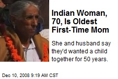 Indian Woman, 70, Is Oldest First-Time Mom