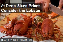 At Deep-Sixed Prices, Consider the Lobster