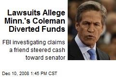 Lawsuits Allege Minn.'s Coleman Diverted Funds
