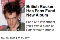 British Rocker Has Fans Fund New Album