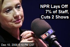 NPR Lays Off 7% of Staff, Cuts 2 Shows