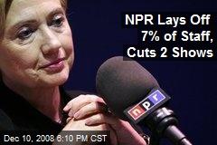 NPR Lays Off 7% of Staff, Cuts 2 Shows