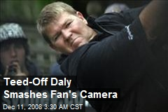 Teed-Off Daly Smashes Fan's Camera