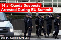 14 al-Qaeda Suspects Arrested During EU Summit
