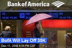 BofA Will Lay Off 35K