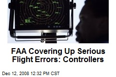 FAA Covering Up Serious Flight Errors: Controllers