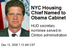 NYC Housing Chief Named to Obama Cabinet
