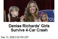 Denise Richards' Girls Survive 4-Car Crash