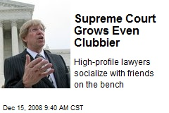 Supreme Court Grows Even Clubbier
