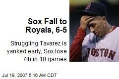 Sox Fall to Royals, 6-5