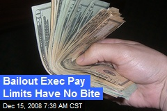 Bailout Exec Pay Limits Have No Bite