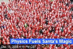 Physics Fuels Santa's Magic