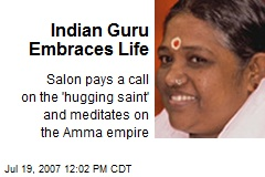 Indian Guru Embraces Life