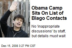 Obama Camp Sits On List of Blago Contacts