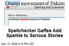 Spellchecker Gaffes Add Sparkle to Serious Stories