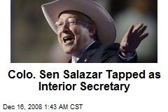 Colo. Sen Salazar Tapped as Interior Secretary