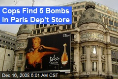 Cops Find 5 Bombs in Paris Dep't Store
