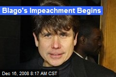 Blago's Impeachment Begins