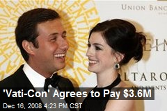 'Vati-Con' Agrees to Pay $3.6M
