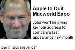 Apple to Quit Macworld Expo