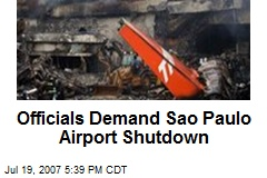 Officials Demand Sao Paulo Airport Shutdown