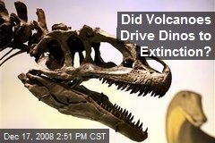 Did Volcanoes Drive Dinos to Extinction?