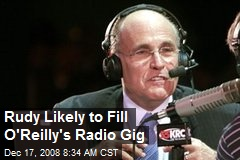 Rudy Likely to Fill O'Reilly's Radio Gig