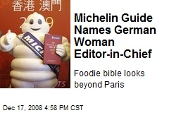 Michelin Guide Names German Woman Editor-in-Chief