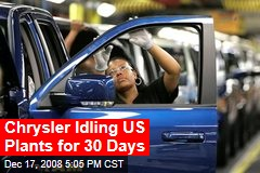 Chrysler Idling US Plants for 30 Days