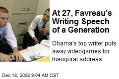 At 27, Favreau's Writing Speech of a Generation
