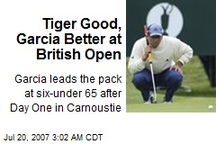 Tiger Good, Garcia Better at British Open