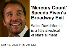 'Mercury Count' Speeds Piven's Broadway Exit