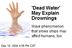 'Dead Water' May Explain Drownings
