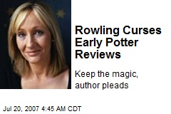 Rowling Curses Early Potter Reviews
